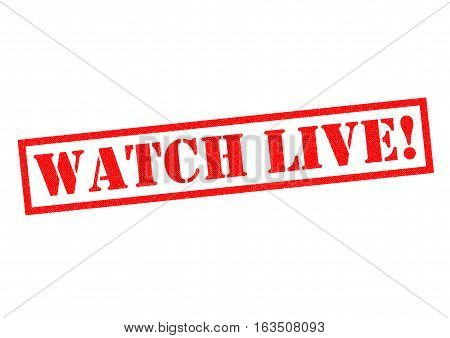 WATCH LIVE! red Rubber Stamp over a white background.