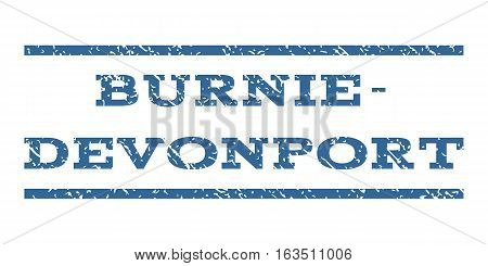 Burnie-Devonport watermark stamp. Text caption between horizontal parallel lines with grunge design style. Rubber seal stamp with dirty texture. Vector cobalt color ink imprint on a white background.