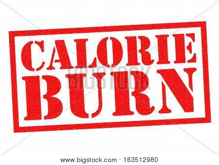 CALORIE BURN red Rubber Stamp over a white background.