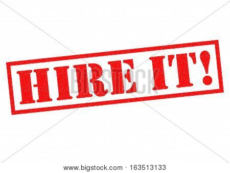 HIRE IT! red Rubber Stamp over a white background.