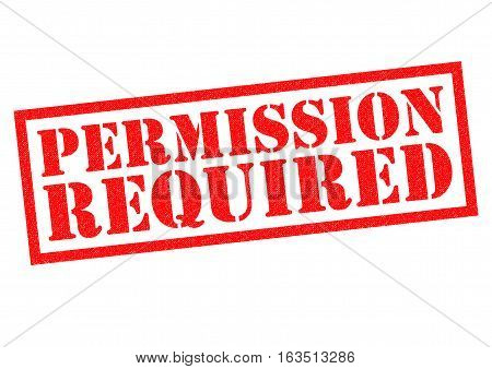 PERMISSION REQUIRED red Rubber Stamp over a white background.