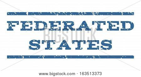 Federated States watermark stamp. Text caption between horizontal parallel lines with grunge design style. Rubber seal stamp with dirty texture. Vector cobalt color ink imprint on a white background.