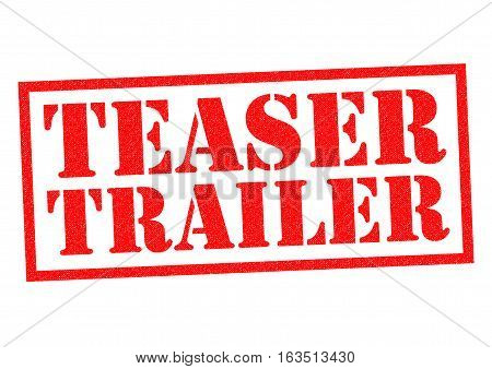 TEASER TRAILER red Rubber Stamp over a white background.