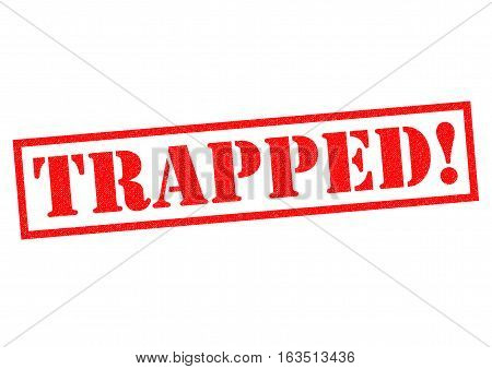TRAPPED! red Rubber Stamp over a white background.