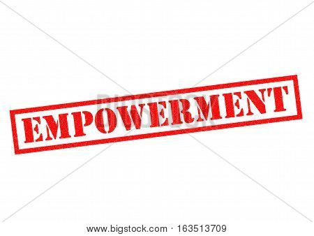 EMPOWERMENT red Rubber Stamp over a white background.