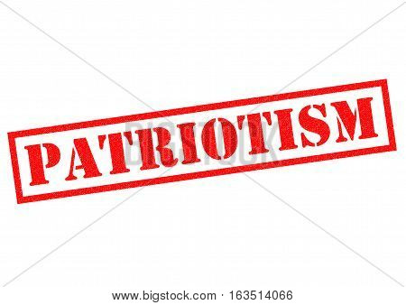 PATRIOTISM red Rubber Stamp over a white background.
