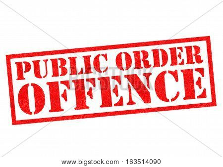 PUBLIC ORDER OFFENCE red Rubber Stamp over a white background.