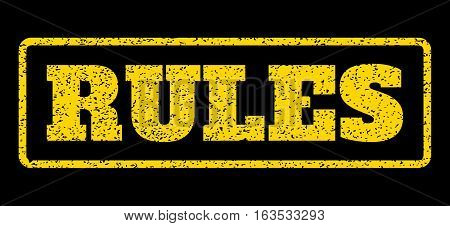 Yellow rubber seal stamp with Rules text. Vector caption inside rounded rectangular frame. Grunge design and dirty texture for watermark labels. Horisontal sign on a blue background.