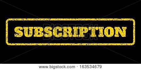 Yellow rubber seal stamp with Subscription text. Vector caption inside rounded rectangular shape. Grunge design and scratched texture for watermark labels. Horisontal sign on a blue background.