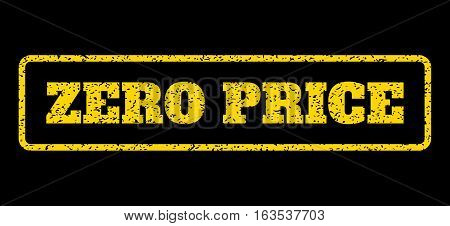Yellow rubber seal stamp with Zero Price text. Vector message inside rounded rectangular shape. Grunge design and dirty texture for watermark labels. Horisontal emblem on a blue background.