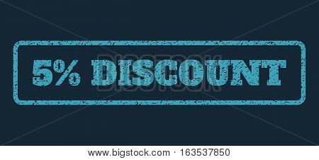 Blue rubber seal stamp with 5 Percent Discount text. Vector tag inside rounded rectangular banner. Grunge design and scratched texture for watermark labels. Horisontal sign on a dark blue background.