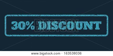 Blue rubber seal stamp with 30 Percent Discount text. Vector caption inside rounded rectangular banner. Grunge design and dirty texture for watermark labels. Horisontal sign on a dark blue background.