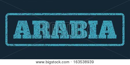 Blue rubber seal stamp with Arabia text. Vector caption inside rounded rectangular banner. Grunge design and dust texture for watermark labels. Horisontal sign on a dark blue background.