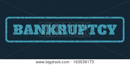 Blue rubber seal stamp with Bankruptcy text. Vector tag inside rounded rectangular frame. Grunge design and dust texture for watermark labels. Horisontal emblem on a dark blue background.