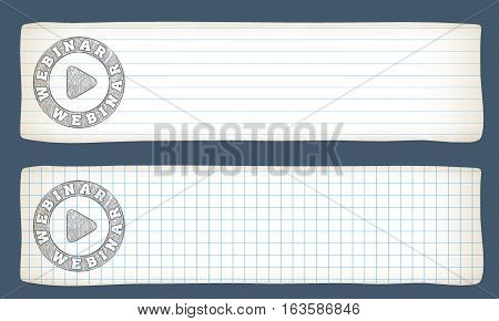 Two banners with lined paper graph paper and hand writen webinar icon