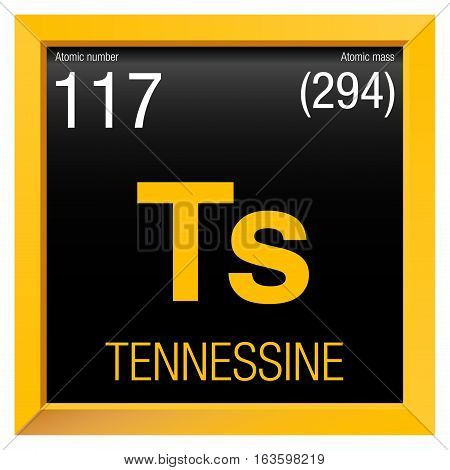 Tennessine symbol. Element number 117 of the Periodic Table of the Elements - Chemistry - Yellow square frame with black background