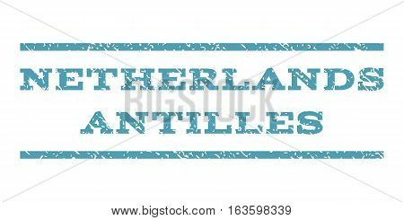 Netherlands Antilles watermark stamp. Text tag between horizontal parallel lines with grunge design style. Rubber seal stamp with dust texture. Vector cyan color ink imprint on a white background.