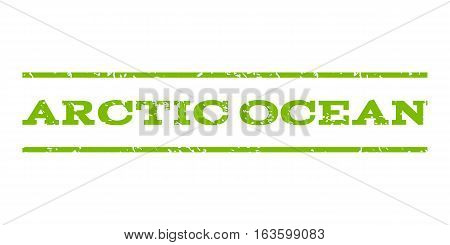 Arctic Ocean watermark stamp. Text tag between horizontal parallel lines with grunge design style. Rubber seal stamp with dirty texture. Vector eco green color ink imprint on a white background.