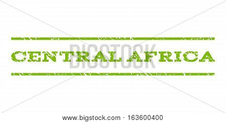 Central Africa watermark stamp. Text caption between horizontal parallel lines with grunge design style. Rubber seal stamp with dust texture. Vector eco green color ink imprint on a white background.