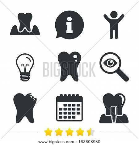 Dental care icons. Caries tooth sign. Tooth endosseous implant symbol. Parodontosis gingivitis sign. Information, light bulb and calendar icons. Investigate magnifier. Vector