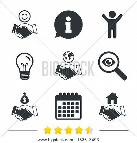 Handshake icons. World, Smile happy face and house building symbol. Dollar cash money bag. Amicable agreement. Information, light bulb and calendar icons. Investigate magnifier. Vector