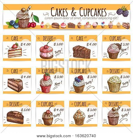 Desserts, cakes, cupcakes price cards set. Vector banner with sketch fruits and berry cakes, chocolate muffin, creamy pie, souffle cupcake, sweet biscuit mousse. Dessert menu for bakery shop, cafe, cafeteria, patisserie