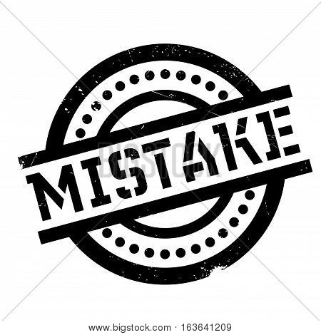 Mistake rubber stamp. Grunge design with dust scratches. Effects can be easily removed for a clean, crisp look. Color is easily changed.