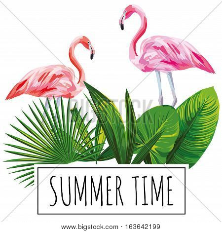 Slogan summer time tropical green leaves and pink flamingo bird on a white background. Trendy wallpaper
