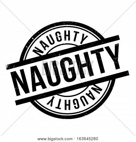 Naughty rubber stamp. Grunge design with dust scratches. Effects can be easily removed for a clean, crisp look. Color is easily changed.