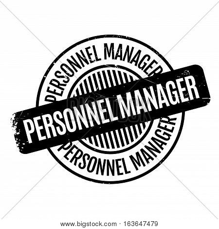 Personnel Manager rubber stamp. Grunge design with dust scratches. Effects can be easily removed for a clean, crisp look. Color is easily changed.