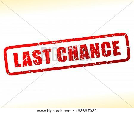 Illustration of last chance text buffered on white background