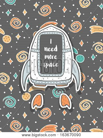 Hand drawn childish postcard with spaceship in space and text. Cute doodle style galaxy, stars and asteroids