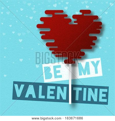 Cut Out Style Be My Valentine Card. Vector Illustration.