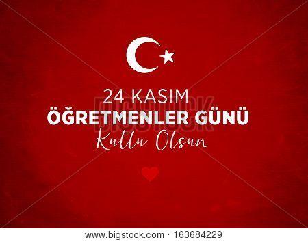 Teacher's Day Message, Flag Turkish Flag Design and Presentation