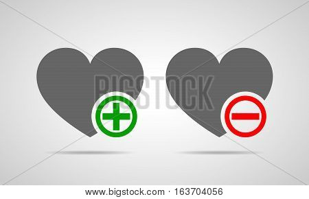 Gray hearts with green plus and red minus. Yes and No concept. Vector illustration. Heart with green plus. Heart with red minus.