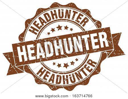 headhunter. stamp. sign. seal. round. retro. ribbon