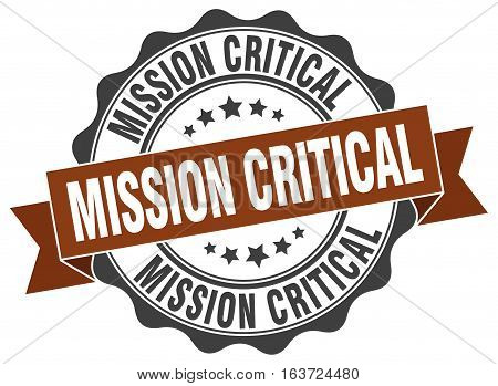 mission critical. stamp. sign. seal. round. retro. ribbon