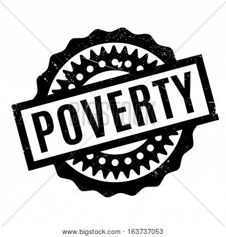 Poverty rubber stamp. Grunge design with dust scratches. Effects can be easily removed for a clean, crisp look. Color is easily changed.