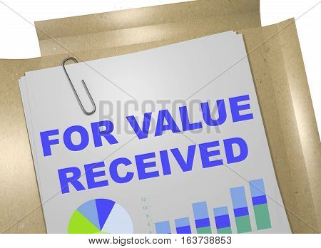 For Value Received - Business Concept