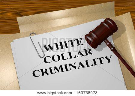 White Collar Criminality - Legal Concept