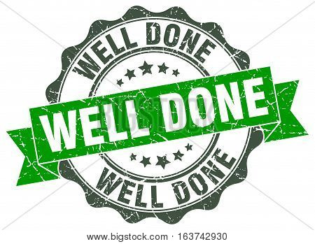 well done. stamp. sign. seal. round. retro. ribbon