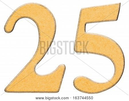 25, Twenty Five, Numeral Of Wood Combined With Yellow Insert, Isolated On White Background