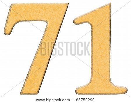 71, Seventy One, Numeral Of Wood Combined With Yellow Insert, Isolated On White Background