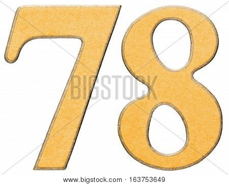 78, Seventy Eight, Numeral Of Wood Combined With Yellow Insert, Isolated On White Background