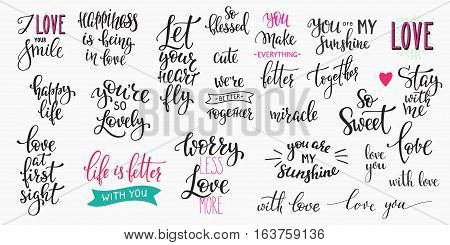Romantic lettering set. Calligraphy postcard or poster graphic design typography element. Hand written vector style happy valentines day sign. Life better with you First sight Life better My sunshine