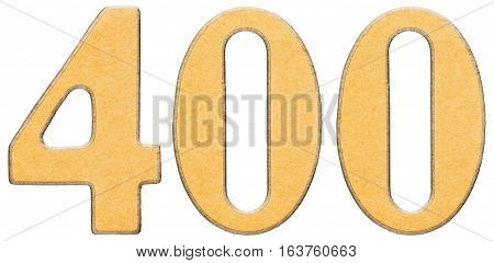 400, Four Hundred, Numeral Of Wood Combined With Yellow Insert, Isolated On White Background