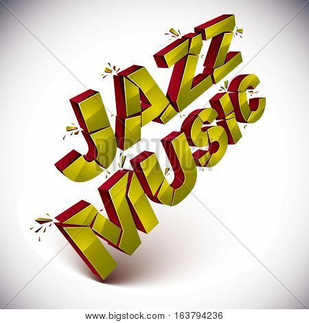 Dimensional Shattered Vector Jazz Music Word, Contemporary Musical Style Design Element In Explosion