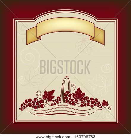 Decorative label, card, banner. Grape leaves, vignettes and basket with grapes.