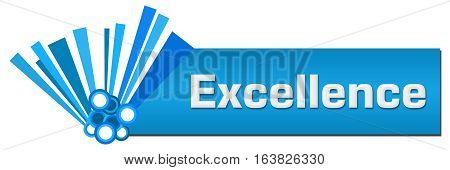 Excellence text written over blue abstract background.