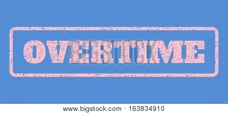 Pink rubber seal stamp with Overtime text. Vector caption inside rounded rectangular frame. Grunge design and dust texture for watermark labels. Horisontal sticker on a blue background.